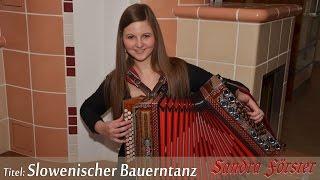 Steirische Harmonika - Oberkrainer, Slavko Avsenik - Slowenischer Bauerntanz (Iz bohinja)