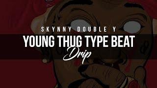 Young Thug Type Beat 2017