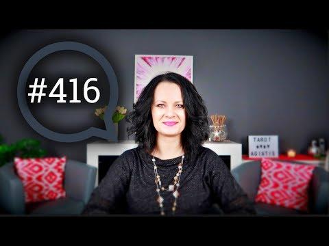 Wasze Pytania- Moje Odpowiedzi #416 - Tarocistka Agiatis