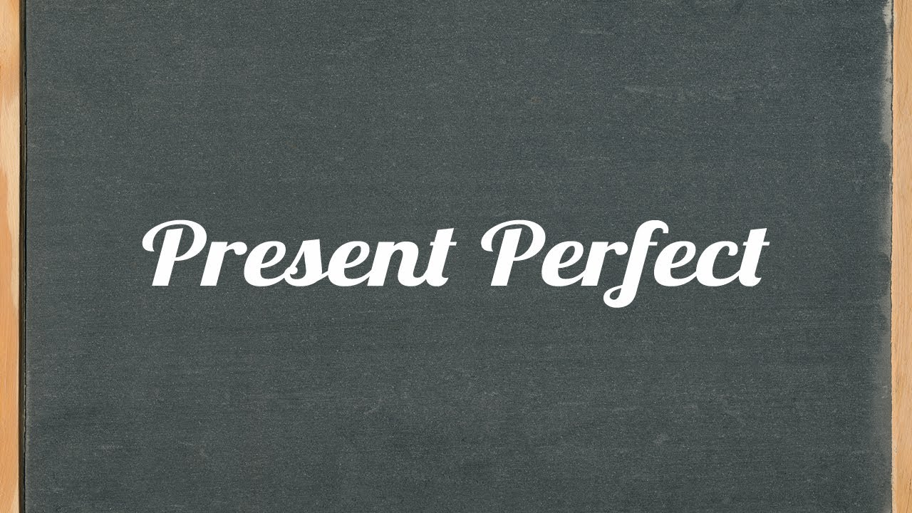 Present Perfect Tense English Grammar Tutorial Video Lesson Youtube