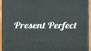 Present Perfect Tense - English grammar tutorial video lesson