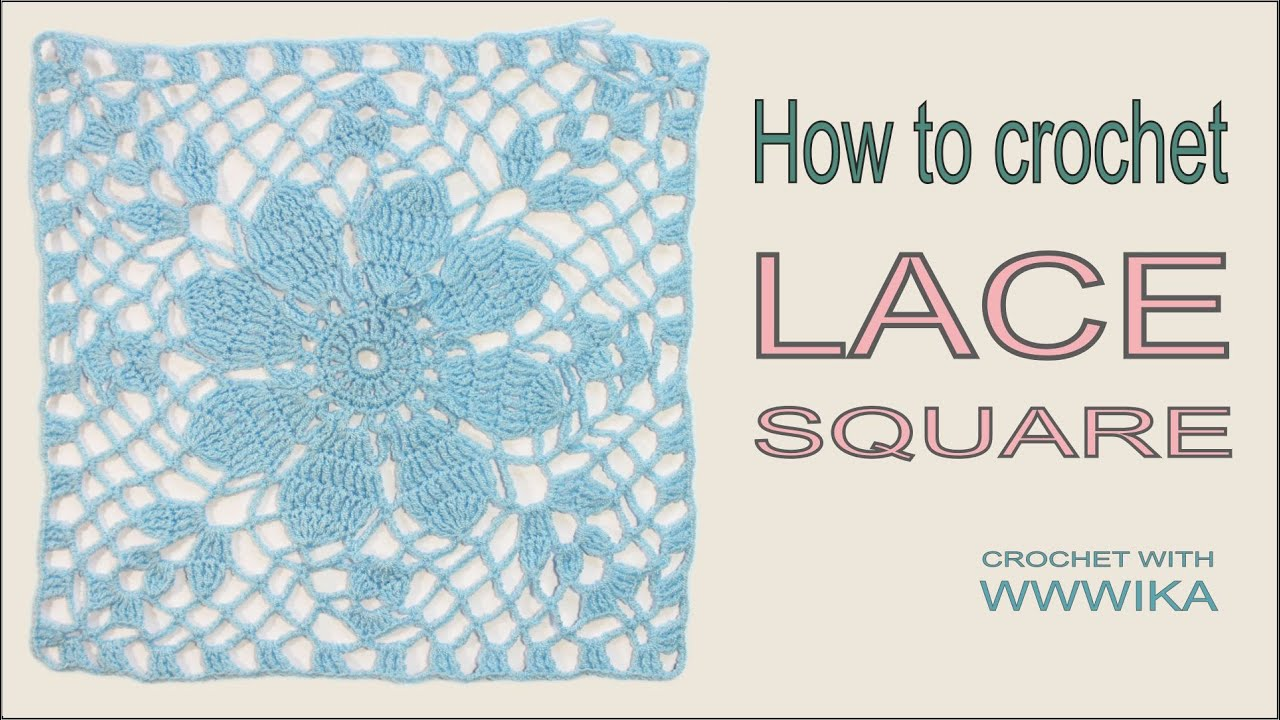 Crochet Square Motif Diagram Pattern Tree Swing Software How To Lace Free Tutorial Part 2 Wika - Youtube