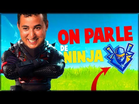 ON PARLE DE NINJA ! (ft. Mickalow) ► FORTNITE