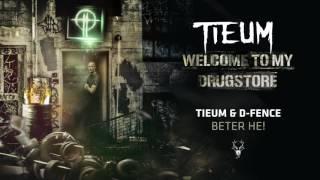 Tieum & D-Fence - Beter he!