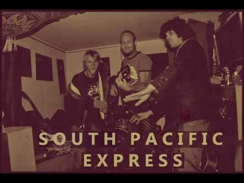 SOUTH PACIFIC EXPRESS  ~ lost in the south pacific ~