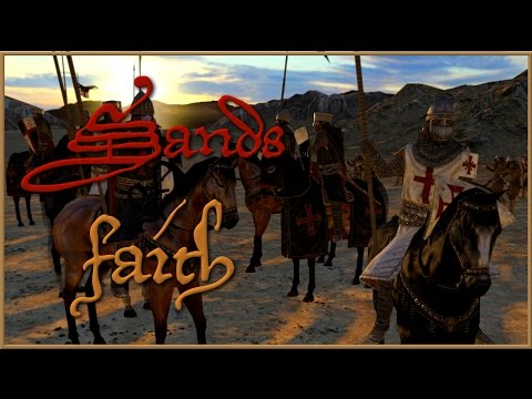 Sands of Faith   Warband Mod   Part 3 - Grandmaster Gerard de Ridefort