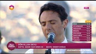 Fatih Koca / Dön Allah Deyu (14-06-2017) 19.Gün