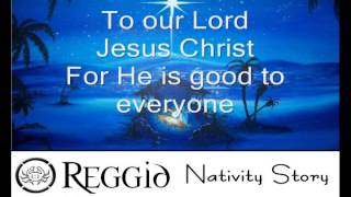 Watch Reggid Nativity Story video