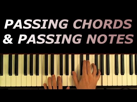 Passing Chords and Passing Notes