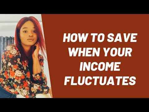 HOW TO SAVE WHEN YOUR INCOME FLUCTUATES