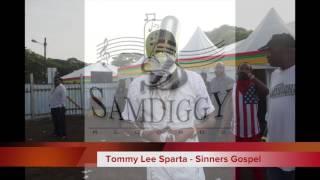 Tommy Lee Sparta - Sinners Gospel
