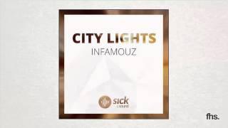 InfamouZ - City Lights (Original Mix)