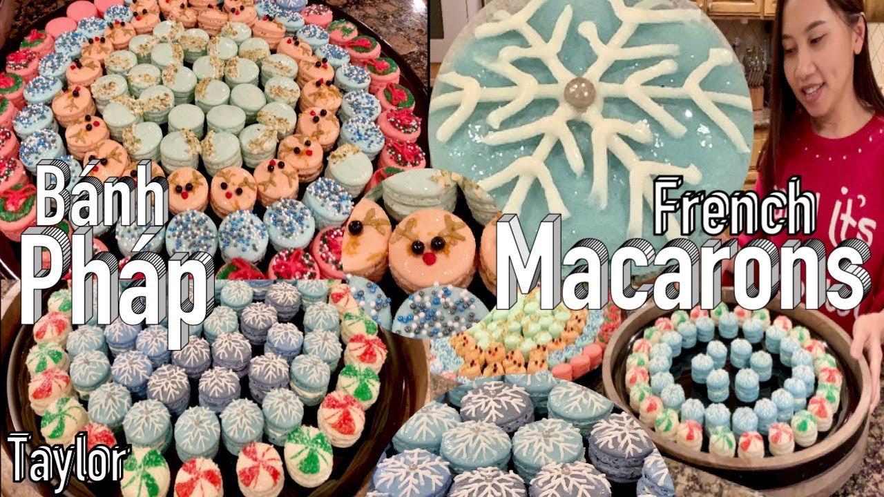 Các Kiểu Bánh Pháp Macarons tuyệt đẹp cho mùa Noel – French Marcarons – Taylor Recipes