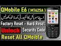 QMOBILE E6 MTK 625A READ AND RESET USER CODE PASSWORD AND PRIVACY CODE BY GULZO mp3
