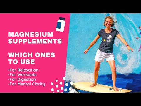 Magnesium Supplements - Which Ones To Use?