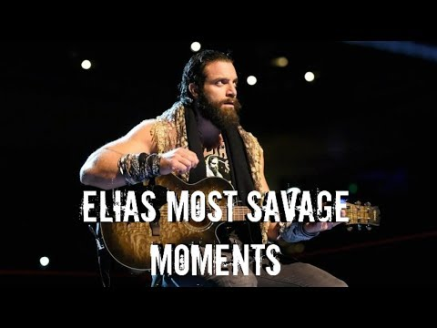 Elias Most Savage Moments