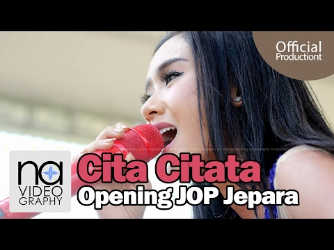 Cita Citata   Meriang Di Opening JOP
