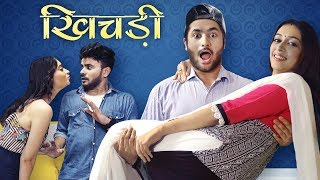 Khichdi | Harsh Beniwal