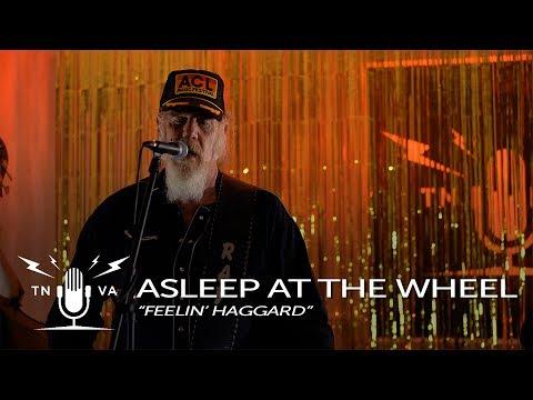 """Asleep at the Wheel & Ray Benson - """"Feelin' Haggard"""" - Radio Bristol Session"""