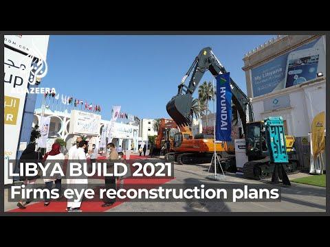 Libya Build 2021: Companies eye reconstruction opportunities