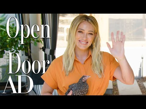 Inside Hilary Duff's Family Home With A Chicken Coop | Open Door | Architectural Digest