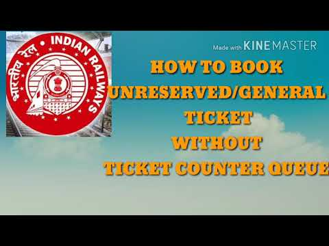 HOW TO BOOK UNRESERVED/GENERAL TRAIN TICKET FROM HOME