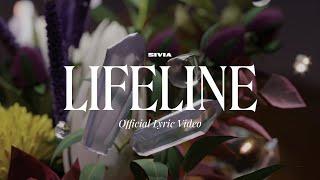 SIVIA - LIFELINE (OFFICIAL LYRIC VIDEO)