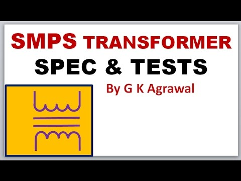 SMPS transformer\'s typical specifications & tests - YouTube