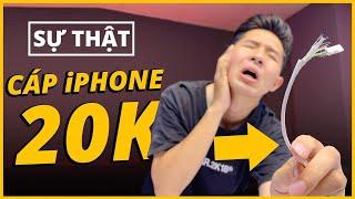 THỬ MUA CÁP iPHONE 20K TRÊN MẠNG VÀ CÁI KẾT...