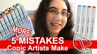 5 MORE Mistakes Copic Artists Make