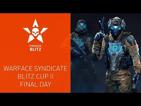 Warface Syndicate: Blitz Cup II. Final Day