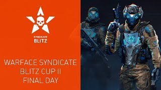 Warface Syndicate: Blitz Cup II. Final Day thumbnail