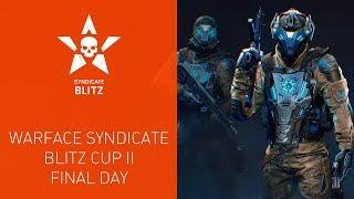 Warface Syndicate: Blitz Cup II. Final Day thumbnail