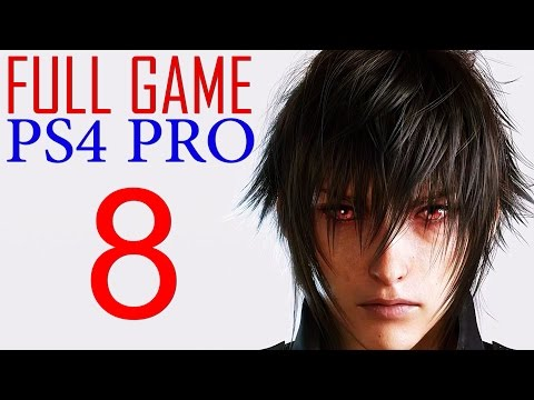 Final Fantasy XV Walkthrough Part 8 PS4 PRO Gameplay lets play Final Fantasy 15 - No Commentary