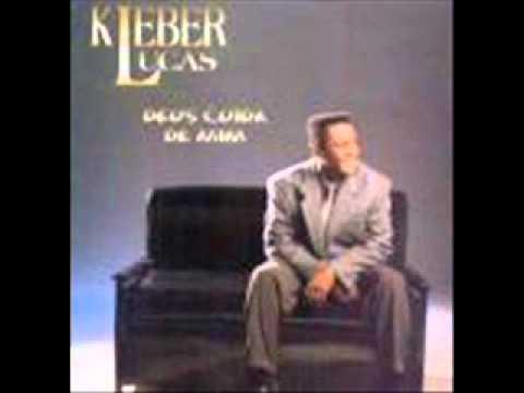 DEUS MIM CUIDA KLEBER CD BAIXAR PLAYBACK DE LUCAS