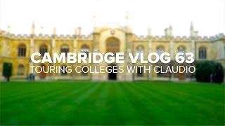 Cambridge Vlog 63 | Touring Colleges with Claudio