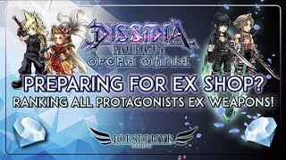 Dissidia: Opera Omnia - Lets Prepare for EX Shops! Ranking ALL Main Final Fantasy Protagonist EXs!