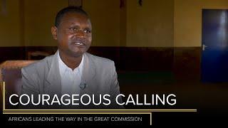 Courageous Calling - John Godana