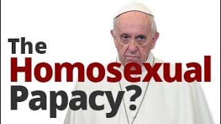 The Vortex — The Homosexual Papacy?