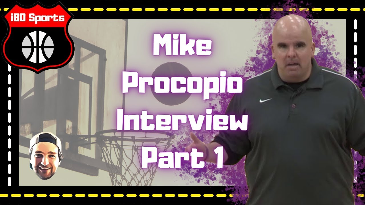 NBA Coach Mike Procopio Interview- Part 1