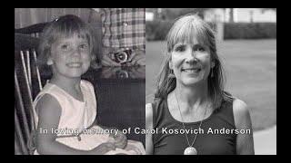 Carol Kosovich Anderson's Celebration of Life Service