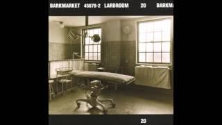 Barkmarket - Lardroom (Full EP) 1994 HQ