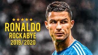 Cristiano Ronaldo 2019/2020 ► Clean Bandit - Rockabye (feat. Sean Paul & Anne-Marie) | HD