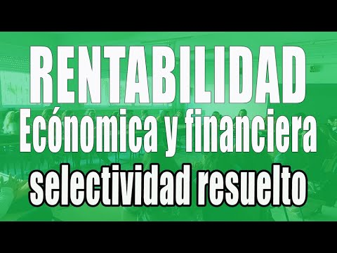 Ejercicio resuelto rentabilidad económica y financiera 2