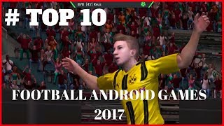 Top 10 FOOTBALL GAMES For Android 2017 | MUST PLAY ! [Zonazov Gaming]