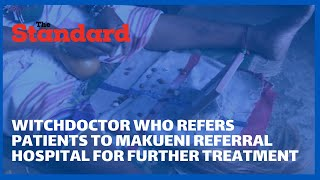 Meet witchdoctor tasked to do referrals of patients suffering from NCDs to avert preventable deaths