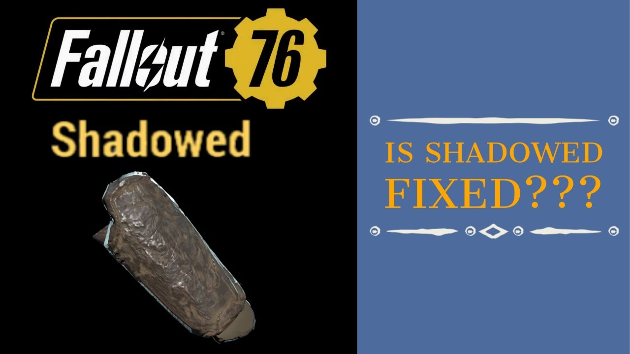 Shadowed Armor Is it Fixed??? - Fallout 76 Wastelanders