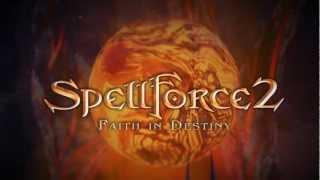 SpellForce 2: Faith in Destiny - Teaser