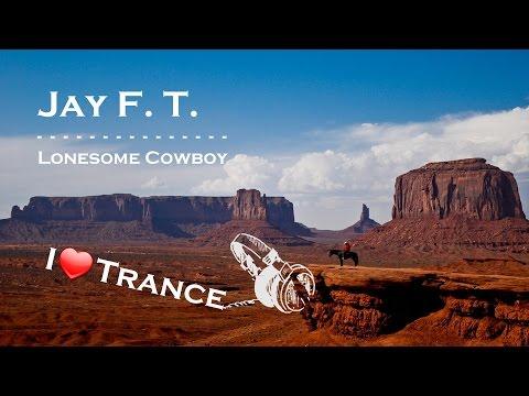 Jay F. T. - Lonesome Cowboy (Original Trance) FREE MP3-DOWNLOAD