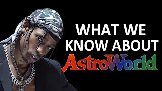EVERYTHING WE KNOW ABOUT ASTROWORLD (FEATURES, SNIPPETS, SONGS) - TRAVIS SCOTT ALBUM